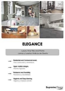 ELEGANCE. Luxury Vinyl Tiles and Planks.