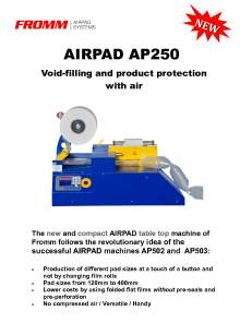 FROMM AP250. Air cushion protective packaging machine.