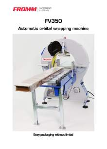 FROMM FV350. Automatic orbital stretch wrapper.