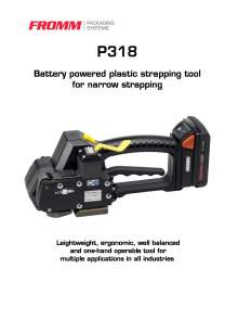 FROMM PH 318. Battery-powered strapping tool for plastic straps.
