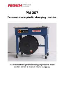 FROMM PM 207. Semi automatic strapping machine.